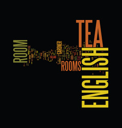 English tea room a blissful nirvana text vector