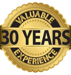Valuable 30 years experience golden label vector