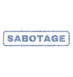 sabotage textile stamp vector image vector image