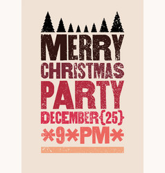christmas party typographical grunge poster vector image