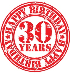 Grunge 30 years happy birthday rubber stamp vector