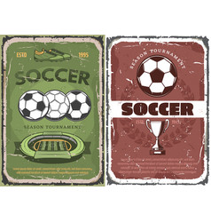 vintage grunge soccer game posters vector image