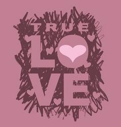 true love vector image vector image