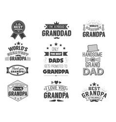 isolated grandfathers quotes on the white vector image vector image