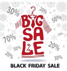 Big Sale letteringTee Shirt Black friday vector image