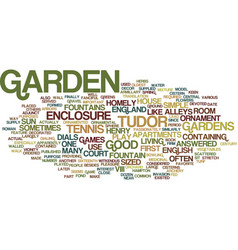 English tudor gardens text background word cloud vector