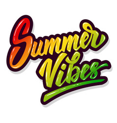summer vibes hand drawn lettering phrase isolated vector image