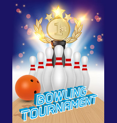 bowling tournament poster realistic vector image