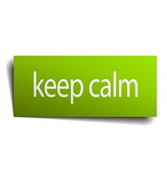 keep calm green paper sign isolated on white vector image