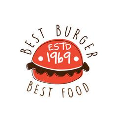 best burger best food estd 1969 logo template vector image