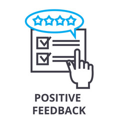 Positive feedback thin line icon sign symbol vector