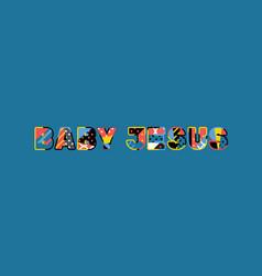 baby jesus concept word art vector image