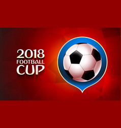 Football wallpaper soccer cup color pattern with vector