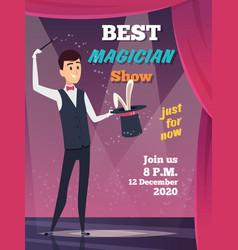 magic show poster magician character show tricks vector image