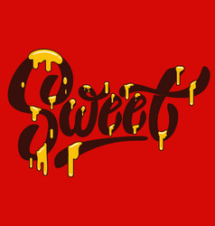 sweet hand drawn lettering with caramel effect vector image vector image