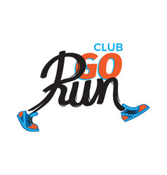 Club go run funny inscription in shoes on white vector