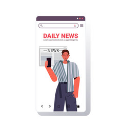 man reading news on smatphone screen daily news vector image
