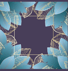 square background with blue tropical leaves vector image