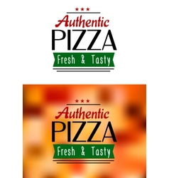 Authentic pizza labels vector image vector image