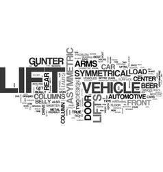 Asymmetric vs symmetric vehicle lifts which is vector