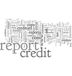 Clear up that credit report now the right way vector
