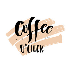 coffee oclock funny monday morning handwritten vector image