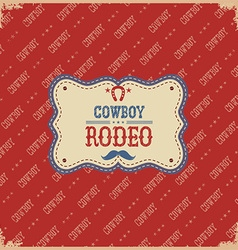 cowboy rodeo card label background vector image