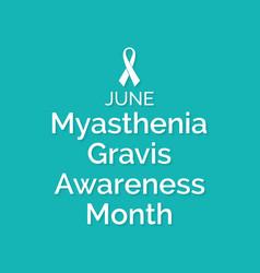 Myasthenia gravis awareness month vector