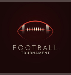 american football ball tournament logo on black vector image