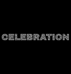 celebration text in polygonal mesh style vector image