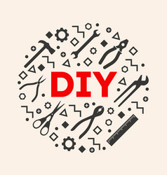 Diy template do it yourself home repair tools vector