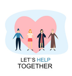 lets help together women friendship concept vector image
