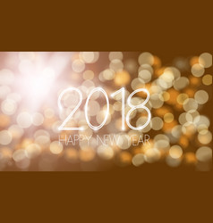 happy new 2018 year bokeh template vector image