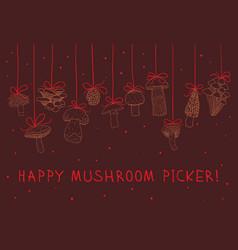 Happy mushroom picker greeting card vector