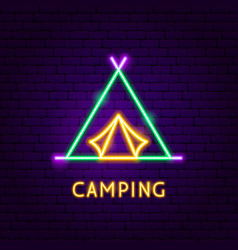 Camping neon label vector