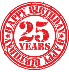Grunge 25 years happy birthday rubber stamp vector image