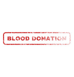 Blood donation rubber stamp vector