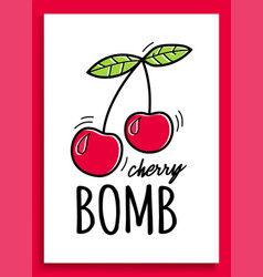 slogan graphic with a cherry for t-shirt prints vector image