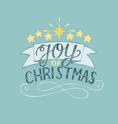 Hand lettering joy of christmas with stars vector