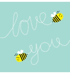 Two cute flying bee Dash line Love you text in the vector image