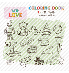 coloring book kids toys set hand drawn in doodle vector image