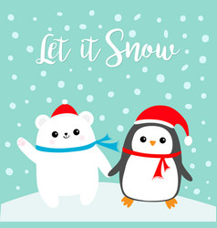 let it snow kawaii penguin bird polar white bear vector image