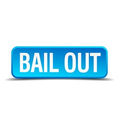 bail out blue 3d realistic square isolated button vector image vector image