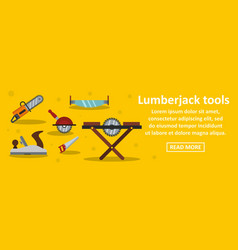 lumberjack tools banner horizontal concept vector image