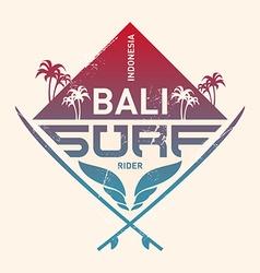 Bali surf rider Indonesia Surfing vintage label vector image