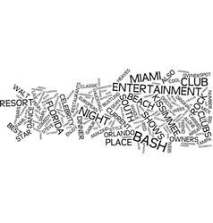Enjoy nightlife in florida text background word vector