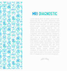 mri diagnostics concept with thin line icons vector image
