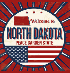 welcome to north dakota vintage grunge poster vector image