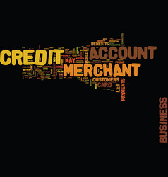 enjoy the benefits of a credit merchant account vector image