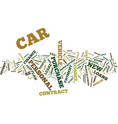 loans new cars for old text background word cloud vector image